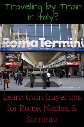 Italian train travel Rome Naples Sorrento Tips