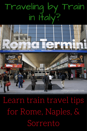 Italian train travel Rome Naples Sorrento Tips