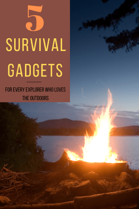 5 survival gadgets for every explorer