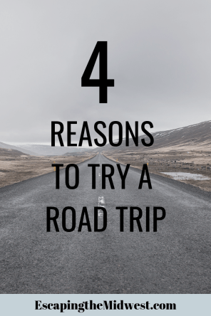 4 reasons to try a road trip