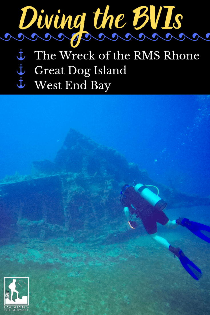 BVI Diving: RMS Rhone Shipwreck, Great Dog Island, And