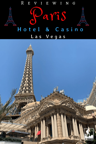 Paris Hotel and Casino, review, Las Vegas
