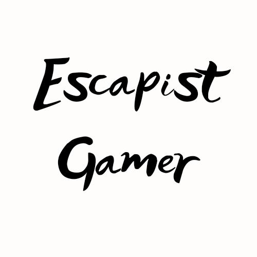 Escapist Gamer