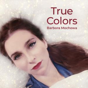 P 19 CZ - 02 - Barbora Mochowa - True Colors