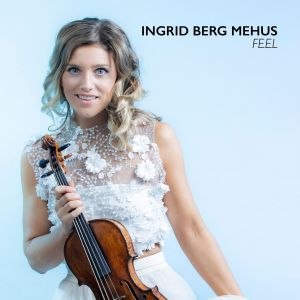 P 19 NO – 08 – Ingrid Berg Mehus - Feel