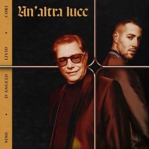 P 19 IT – 02 – Nino D'Angelo & Livio Cori – Un'altra luce