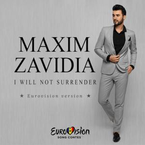 P 19 MD – 05 – Maxim Zavidia – I Will Not Surrender(Eurovision Version)