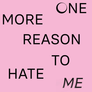 Soluna Samay - One More Reason to Hate Me