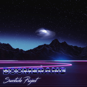 Sunstroke Project - Boomerang