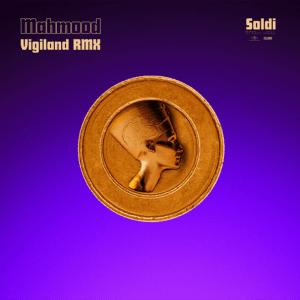 V 19 IT – Mahmood – Soldi (Vigiland Remix)
