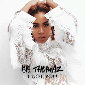 BB Thomaz - I Got You