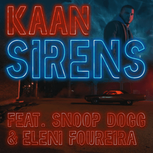 Eleni Foureira feat KAAN and Snoop Dogg - Sirens