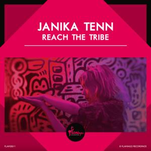 Janika Tenn - Reach The Tribe