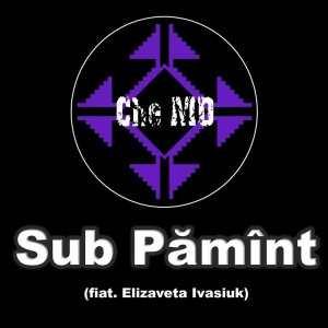 P 19 MD - 10 - Che-MD Feat. Елизавета Ивасюк - Sub Pămînt