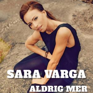 Sara Varga - Aldrig mer