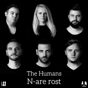 The Humans - N-are rost