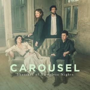 Carousel - Sketches of Sleepless Nights