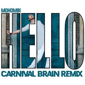 Mohombi - Hello (Carnival Brain Remix)