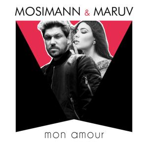 Mosimann & MARUV - Mon Amou