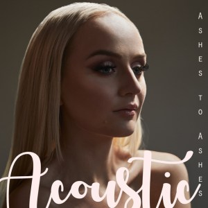 P 19 SE – 06 – Anna Bergendahl – Ashes To Ashes (Acoustic Version)