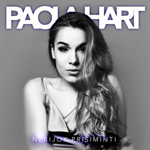 Paola Hart - Nebijok Prisiminti