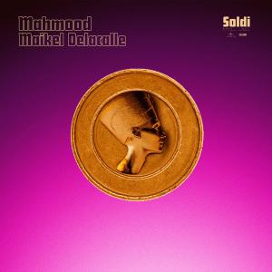 V 19 IT – Mahmood ft. Maikel Delacalle – Soldi
