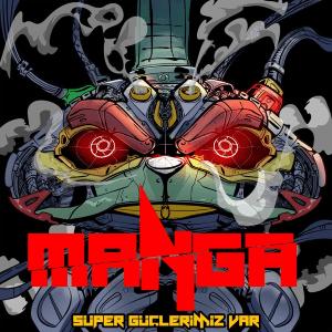 maNga - Süper Güçlerimiz Var