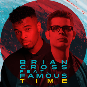 Brian Cross Feat. Famous Oberogo- Time