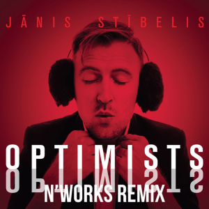 Jānis Stībelis - Optimists (N`Works Remix Radio edit)