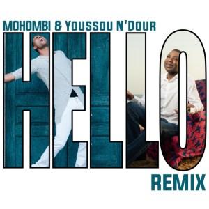 P 19 SE – 03 – Mohombi and Youssou Ndour – Hello