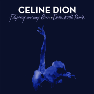 Céline Dion - Flying On My Own