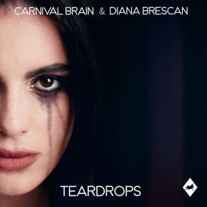 Carnival Brain & Diana Brescan - Teardrops