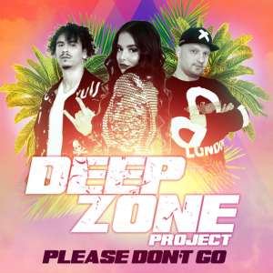 DEEP ZONE Project - Please Don't Go
