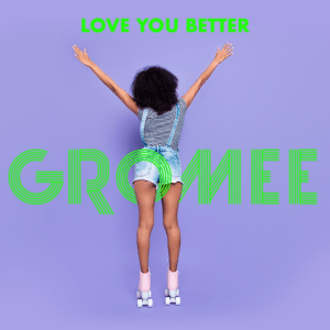 Gromee - Love You Better