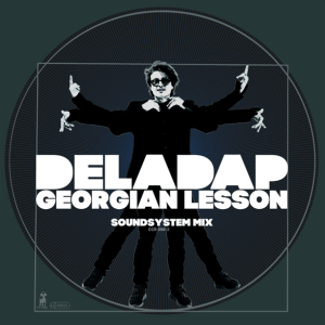 DELADAP - Georgian Lesson (soundsystem mix)