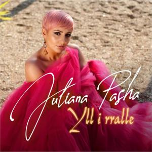 Juliana Pasha - Yll i rralle