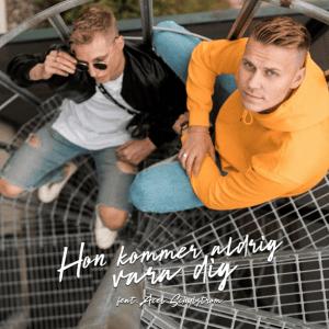Klockrent! feat. Axel Schylström– Hon kommer aldrig vara dig