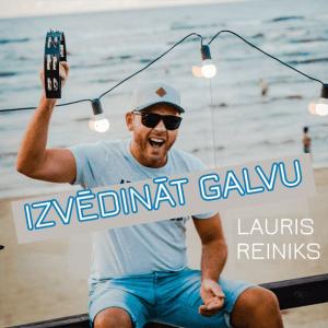 Lauris Reiniks - Izvēdināt galvu