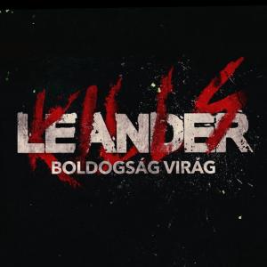 Leander Kills - Boldogság virág
