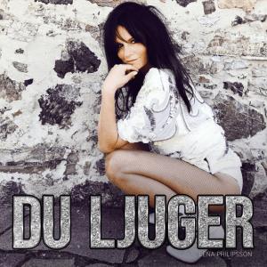 Lena Philipsson - Du ljuger