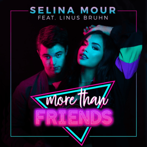 Selina Mour and Linus Bruhn - More Than Friends
