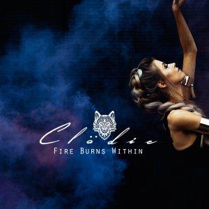Clödie - Fire Burns Within