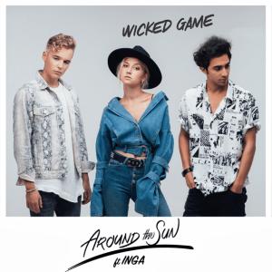 INGA ft Around The Sun - Wicked Game