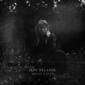 Ilse DeLange - Gravel and Dust (Full Album)