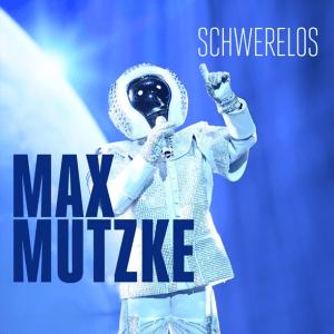 Max Mutzke - Schwerelos
