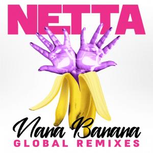 Netta- Nana Banana (Global Remixes EP)