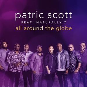 Patric Scott and Naturally 7 - all around the globe