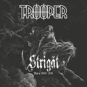 Trooper - Strigat (Best Of Album 2002 - 2019)