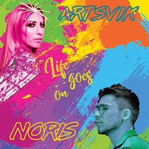 ARTSVIK and NORIS - Life Goes On