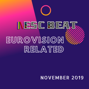 ESCBEAT Eurovision Related - November 2019